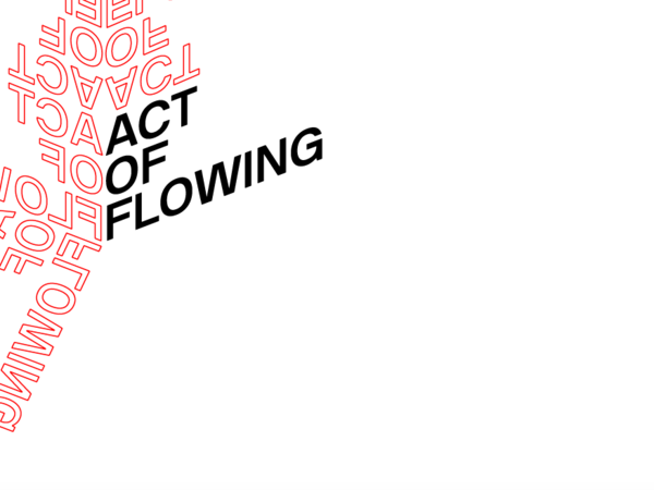 ACT OF FLOWING