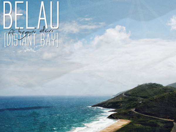 BELAU / DISTANT BAY ft. HEGYI DÓRI