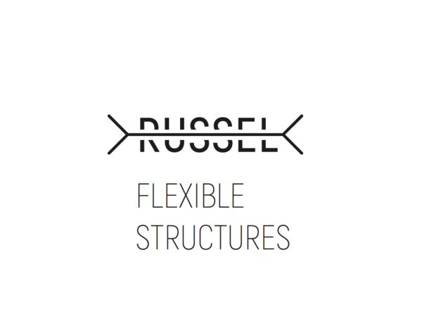 RUSSEL // FLEXIBLE STRUCTURES